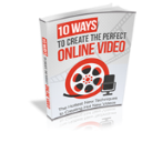 10 Ways to Create The Perfect Online Video | eBooks | Technical