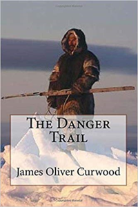 The Danger Trail | eBooks | Classics