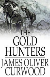 The Gold Hunters | eBooks | Classics