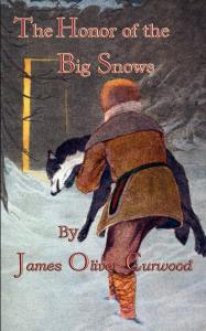 The Honor of the Big Snows | eBooks | Classics