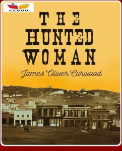 The Hunted Woman | eBooks | Classics