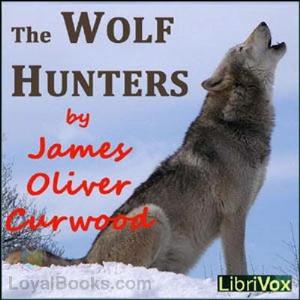 The Wolf Hunters | eBooks | Classics