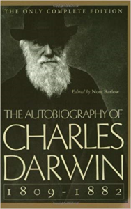 The Autobiography of Charles Darwin From The Life and Letters of Charles Darwin | eBooks | Biographies