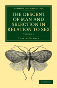 The Descent of Man and Selection in Relation to Sex | eBooks | Education