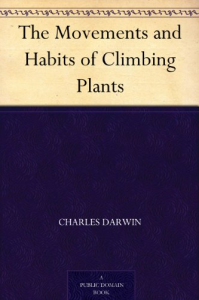 The Movements and Habits of Climbing Plants | eBooks | Education