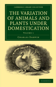 The Variation of Animals and Plants under Domestication Volume I | eBooks | Education