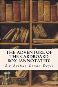 The Adventure of the Cardboard Box | eBooks | Classics