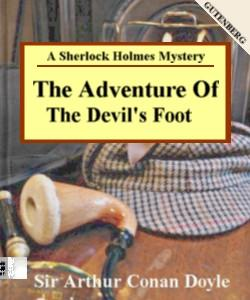 The Adventure of the Devil's Foot | eBooks | Classics