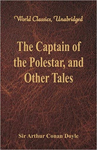 The Captain Of The Polestar And Other Tales | eBooks | Classics