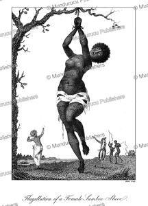 Flagellation of a female slave, Surinam, John Stedman, 1785 | Photos and Images | Travel