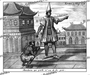 Siamese mandarin ordering one of his servants, 1687 | Photos and Images | Travel