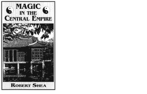 robert shea - magic in the central empire