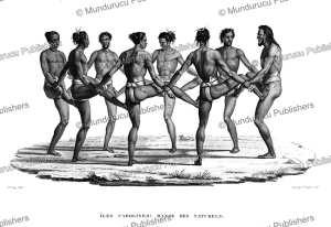 Dancing men from the Caroline Islands, Jacques Arago, 1836   Photos and Images   Travel
