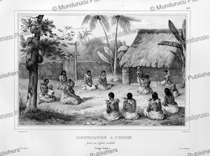 Consultation for a sick kid, Tonga, Louis Auguste de Sainson, 1835 | Photos and Images | Travel