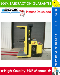 Hyster R30XM2, R30XMA2, R30XMF2 (G118) Electric Narrow Aisle Order Picker Parts Manual | eBooks | Technical