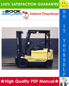 Hyster J40XM2, J50XM2, J60XM2 (A216) Electric Forklift Trucks Service Repair Manual | eBooks | Technical
