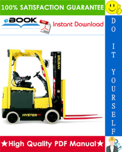 Hyster E30XN, E35XN, E40XN (A269) Electric Lift 4-Wheel Truck Service Repair Manual | eBooks | Technical