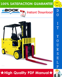 Hyster E60B, E70B, E80B, E100B, E120B (B098) Electric Forklift Trucks Service Repair Manual | eBooks | Technical