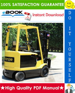 Hyster E40XM, E45XM, E50XM, E55XM, E60XM, E65XM (Pre-SEM) [F108] Cushion Tire Sit-Down Rider Electric Lift Trucks Service Repair Manual | eBooks | Technical