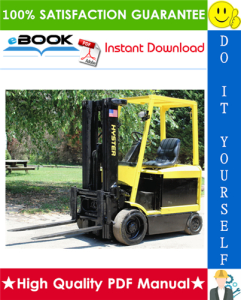 Hyster E45Z, E50Z, E55Z, E60Z, E65Z (G108) Forklift Trucks Service Repair Manual | eBooks | Technical