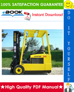 Hyster J30XMT2, J35XMT2, J40XMT2 (H160) 3-Wheel Electric Forklift Trucks Service Repair Manual | eBooks | Technical