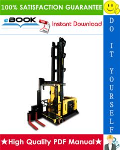 Hyster C1.5B, V35XMU (A464) Man-Up Turret Trucks Service Repair Manual | eBooks | Technical