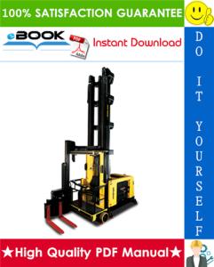 Hyster C1.8X, V40XMU (A465) Man-Up Turret Trucks Service Repair Manual   eBooks   Technical