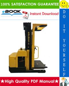 hyster r30es (b174) electric reach truck service repair manual