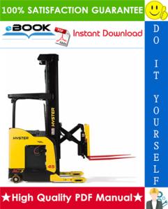 hyster n30xmxdr3, n45xmxr3 (b264) electric reach truck service repair manual