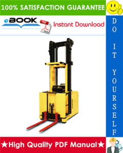 Hyster K1.0M, K1.0H (B460) Medium and High Level Order Pickers Service Repair Manual | eBooks | Technical
