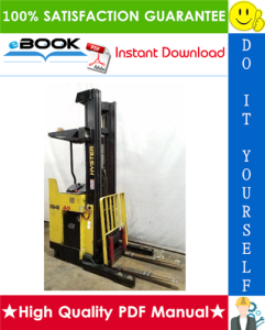 Hyster N25XMDR3, N30XMR3, N40XMR3 (C470) Electric Reach Trucks Service Repair Manual | eBooks | Technical