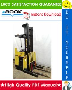 hyster n50xma3 (c471) electric reach truck service repair manual