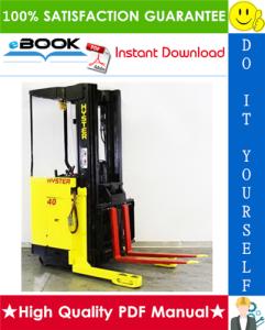 Hyster N40FR, N45FR, N50FA (D138) Electric Reach Trucks Service Repair Manual | eBooks | Technical
