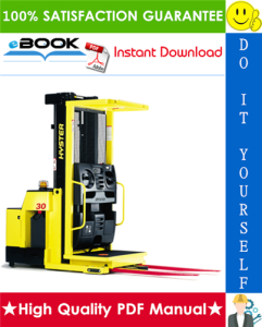 Hyster R30XMS2 (D174) Electric Reach Truck Service Repair Manual | eBooks | Technical