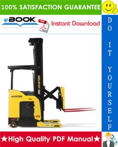 Hyster N35ZR, N40ZR, N30ZDR (D470) Reach Trucks Service Repair Manual   eBooks   Technical