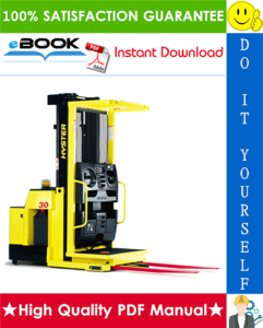 Hyster R30F, R30FA, R30FF (E118) Electric Reach Trucks Service Repair Manual | eBooks | Technical