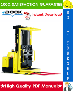 Hyster R30XM, R30XMA, R30XMF (F118) Electric Narrow Aisle Order Picker Service Repair Manual | eBooks | Technical