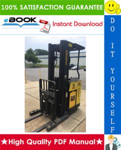Hyster N30XMDR2, N45XMR2 (F138) Electric Narrow Aisle Single Reach Lift Trucks Service Repair Manual | eBooks | Technical