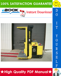 Hyster R30XM2, R30XMA2, R30XMF2 (G118) Electric Narrow Aisle Order Picker Service Repair Manual | eBooks | Technical