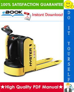 Hyster P2.0 (A290) Pedestrian Pallet Trucks Service Repair Manual | eBooks | Technical