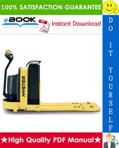 hyster w40z (b218) walkie pallet truck service repair manual