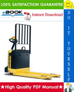 Hyster B40XL, B60XL, W40XL, W60XL (D135) Walkie / Rider Electric Pallet Truck Service Repair Manual | eBooks | Technical