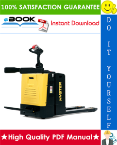 Hyster P2.0S FBW, P2.0S FBW FIXED (D439) Platform Pallet Trucks Service Repair Manual | eBooks | Technical