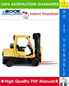 Hyster Fortis S80FT, S100FT, S120FT, S80FTBCS, S100FTBCS, S120FTS, S120FTPRS (G004) 4-Wheel Cushion Tire Lift Trucks Service Repair Manual | eBooks | Technical