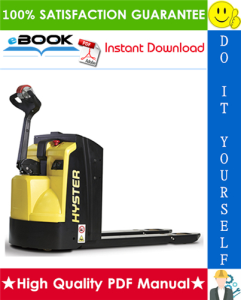 Hyster P1.8, P2.0, P2.0L, P2.2 (E438) Pedestrian Powered Pallet Truck Service Repair Manual | eBooks | Technical