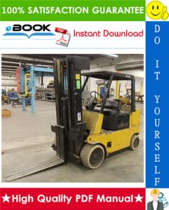 Hyster S60E, S70E, S80E, S100E, S120E (C004) Forklift Trucks Service Repair Manual | eBooks | Technical