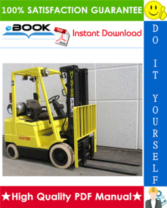 Hyster S25XM, S30XM, S35XM, S40XMS (C010) Forklift Trucks Service Repair Manual | eBooks | Technical