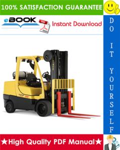 Hyster Fortis S80FT, S100FT, S120FT, S80FTBCS, S100FTBCS, S120FTS, S120FTPRS (H004) 4-Wheel Cushion Tire Lift Trucks Service Repair Manual | eBooks | Technical