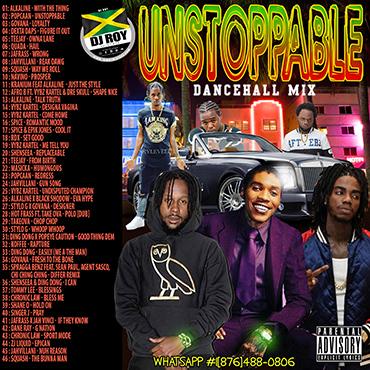 Dj Roy Unstoppable Dancehall Mix 2019