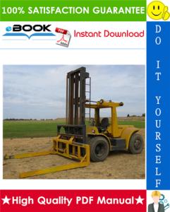 Hyster H150H, H165H, H180H, H200H, H200HS, H225H, H250H, H275H, P150B, P200B (C007) Forklift Trucks Service Repair Manual | eBooks | Technical